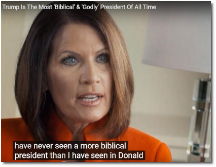 Michele Bachmann says that Trump is the most Biblical and Godly President ever (20 April 2019)