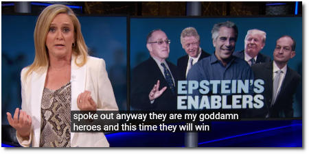 Samantha Bee details Epstein's friends-in-High-Places whose victims spoke out anyway (17 July 2019)