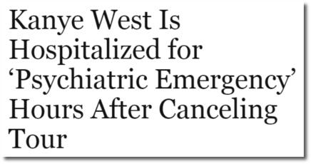 Kanye hospitalized for 'psychiatric emergency'